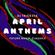 DJ Tricksta - April Anthems image