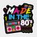DJ Lollipop - Made In The 80s - MegaMix Medley 81' & 82' image
