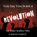 You Say You Want a Revolution - A DJ Mike Walter Mix (Caution - Explicit) image