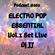 PODCAST #002 ELECTRO POP ESSENTIAL SET LIVE DJ JJ image