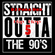 Straight Outta The 90s #5 (Hip Hop Edition) image