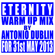Eternity - Warm Up Mix (By Antonio Dublin) For May 31st 2013 image
