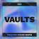 VAULTS 002 // SWEDISH HOUSE MAFIA // AXWELL // INGROSSO // ANGELLO //ERIC PRYDZ //DAVID GUETTA image