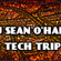 Tech Trip with DJ Sean O'Hara image
