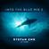 Stefan ZMK - Into The Blue Mix 2 - 2006 [ idm | tekno | hardcore | dnb | triphop ] image