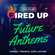 Fired Up - Future Anthems - September 2021 (FUFA_02) image