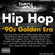 #TheThrowbackMix - Hip Hop '90s Golden Era image