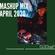 @DJOneF Mashup Mix April 2020 image