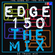 THE EDGE OF THE 80'S : 150 - THE MIX image