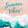 Summer Vibes - Mixed by Domenico Albanese image