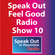 Speak Out Feel Good Radio Show 10 image