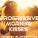 BLuNteD FoRcE pres.  Progressive Morningkisses pt.2 image