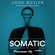 Josh Butler - Somatic #009 (Guest Mix Max Chapman) image