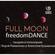 FullMoon freedomDANCE - freedomDANCE mix by Lora Romanenko image
