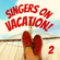 Singers On Vacation! - Vol. 2 image