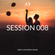 SESSION 008 - DEEP & SUMMER HOUSE (MIXED BY ARMEDIO) image