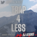 Trap4Less -  Sunday Hype - August 15th image
