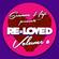 Seamus Haji Presents Re Loved Volume 6 (Continuous Dj Mix 2) image