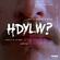 HDYLW? with Ankka image