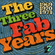 The Three Fab Years: 1969-70-71 Vol.7 Feat. Argent, Grateful Dead, Leslie West, Killing Floor, If image