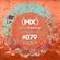 MXSE Episodio #079 Guest Mix Luis Hernandez image