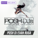 POSH DJ Evan Ruga 8.10.21 // 1st Song - No Hands by Waka Flocka Flame image