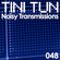 NOISY TRANSMISSIONS radio show by TiNi TuN 048 image