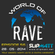 Slipmatt - World Of Rave #56 image