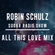 Robin Schulz | All This Love Mix image
