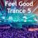 Feel Good Trance 5 image