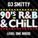DJ Smitty 90's R&B N Chill (Level One Radio) image