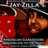 Jay-Z & J Dilla (Jay-Zilla) - American Gangsters: Brooklyn to Detroit image