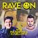 "Pulsedriver & DJ Mellow-D ""RAVE ON"" (Vol.3) image"