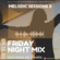 Melodic Sessions 3 Friday Night Mix image