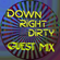 Down Right Dirty Guest Mix 043 - Doey Joey image