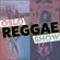 Oslo Reggae Show > Fresh Uplifting Reggae Selection! image