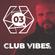 EP 03 Club Vibes TV 6-3-2018 image