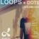 Dan Digs on Dublab - Loops + Dots Ep 13 - Dan in the DJ Mix - 10.1.19 image