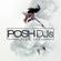 POSH DJ Mikey B 4.7.20 // **DIRTY AF** image