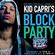 Kid Capri's Block Party! 2.2.20 image