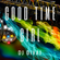 Good time girl (Having a very good time), July 2021 image