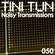 NOISY TRANSMISSIONS radio show by TiNi TuN 050 image