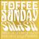 Toffee Sunday Smash episode #5 - Toytown special image