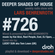 Deeper Shades Of House #726 w/ exclusive guest mix by LUCKY SUN image
