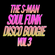 SOUL FUNK DISCO BOOGIE VOL 3-THE S-MAN image
