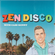 ZEN DISCO 02: It's time to move on image
