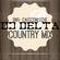 Dj Delta Country Mix - SNR image