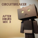 CIRCUITBREAKER - After Hours Mix 3 image