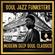 Soul Jazz Funksters - Modern Deep Soul Classics image