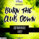 Burn the Club Down #17 -  Basshouse Trap Psy Melbourne Bounce image